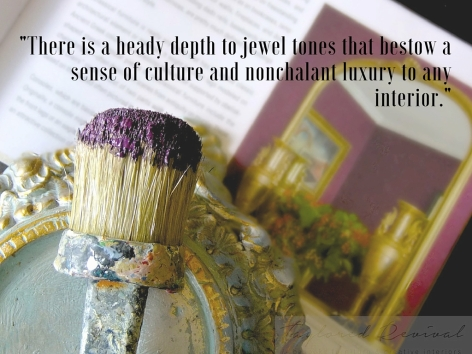 --There is a heady depth to jewel tones that bestow a sense of culture and nonchalant luxury to any interior. (1).jpg